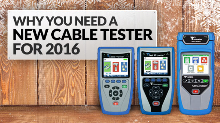 Content Dam Up En Articles 2015 12 Test Equipment Why You Need A New Cable Tester For 2016 Leftcolumn Article Thumbnailimage File