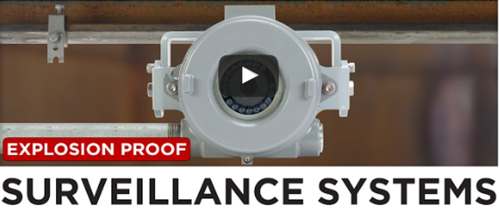 Content Dam Up En Articles 2017 08 Video Monitoring Explosion Proof Cameras And Surveillance Systems Leftcolumn Article Thumbnailimage File