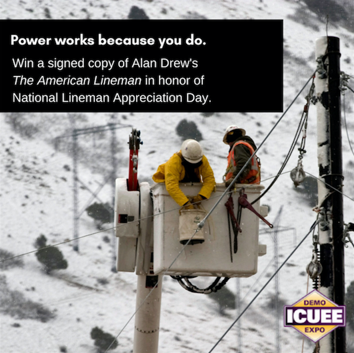 Content Dam Up En Articles 2018 04 Transmission Lines Icuee The Demo Expo Launches Thank A Lineman Sweepstakes Leftcolumn Article Thumbnailimage File
